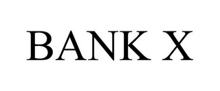 mark for BANK X, trademark #85896217