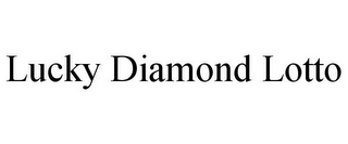 mark for LUCKY DIAMOND LOTTO, trademark #85896321