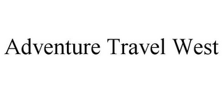 mark for ADVENTURE TRAVEL WEST, trademark #85896622
