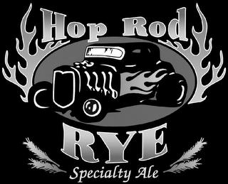 mark for HOP ROD RYE SPECIALTY ALE, trademark #85897266