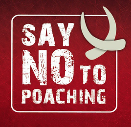 mark for SAY NO TO POACHING, trademark #85897902