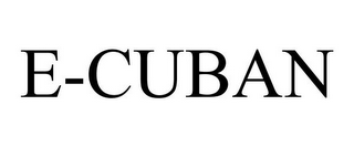 mark for E-CUBAN, trademark #85898257