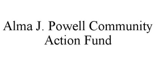 mark for ALMA J. POWELL COMMUNITY ACTION FUND, trademark #85899403
