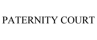 mark for PATERNITY COURT, trademark #85899525