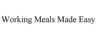 mark for WORKING MEALS MADE EASY, trademark #85900193