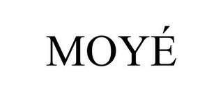mark for MOYÉ, trademark #85901049