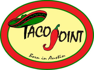 mark for TACO JOINT BORN IN AUSTIN, trademark #85901491