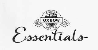 mark for OXBOW ANIMAL HEALTH EST. 1980 ESSENTIALS, trademark #85901502