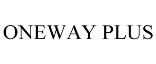 mark for ONEWAY PLUS, trademark #85901954