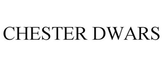 mark for CHESTER DWARS, trademark #85902037