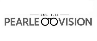 mark for EST. 1961 PEARLE VISION, trademark #85902548