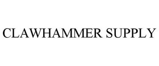 mark for CLAWHAMMER SUPPLY, trademark #85902606
