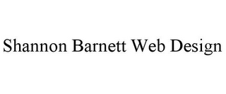 mark for SHANNON BARNETT WEB DESIGN, trademark #85903667