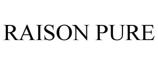 mark for RAISON PURE, trademark #85905716