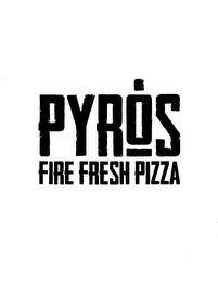 mark for PYRONS FIRE FRESH PIZZA, trademark #85906561