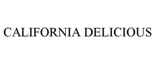 mark for CALIFORNIA DELICIOUS, trademark #85907419