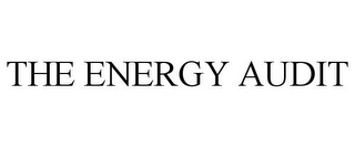 mark for THE ENERGY AUDIT, trademark #85907633