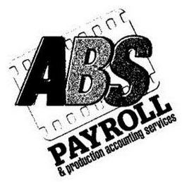 mark for ABS PAYROLL & PRODUCTION ACCOUNTING SERVICES, trademark #85907644
