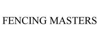 mark for FENCING MASTERS, trademark #85908775