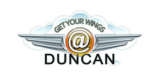 mark for GET YOUR WINGS @ DUNCAN, trademark #85909147