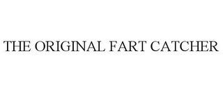 mark for THE ORIGINAL FART CATCHER, trademark #85909555