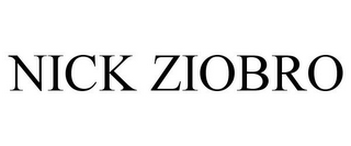 mark for NICK ZIOBRO, trademark #85909665