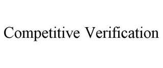 mark for COMPETITIVE VERIFICATION, trademark #85910372