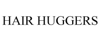 mark for HAIR HUGGERS, trademark #85911004