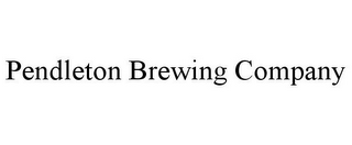 mark for PENDLETON BREWING COMPANY, trademark #85911167