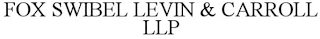 mark for FOX, SWIBEL, LEVIN & CARROLL, LLP, trademark #85911745