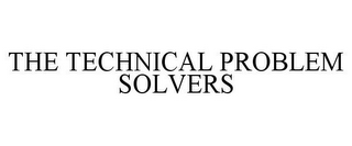 mark for THE TECHNICAL PROBLEM SOLVERS, trademark #85911770