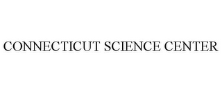 mark for CONNECTICUT SCIENCE CENTER, trademark #85912036