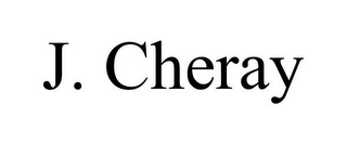 mark for J. CHERAY, trademark #85913521
