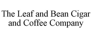 mark for THE LEAF AND BEAN CIGAR AND COFFEE COMPANY, trademark #85914231