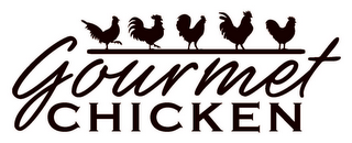 mark for GOURMET CHICKEN, trademark #85915032