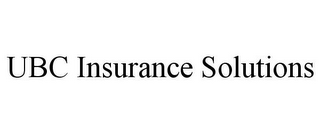 mark for UBC INSURANCE SOLUTIONS, trademark #85915314