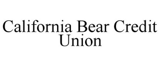 mark for CALIFORNIA BEAR CREDIT UNION, trademark #85916063