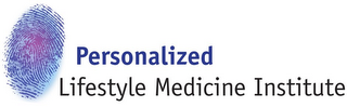 mark for PERSONALIZED LIFESTYLE MEDICINE INSTITUTE, trademark #85916359