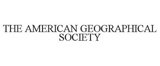 mark for THE AMERICAN GEOGRAPHICAL SOCIETY, trademark #85916696