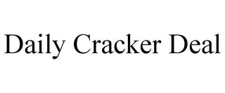 mark for DAILY CRACKER DEAL, trademark #85916906