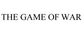 mark for THE GAME OF WAR, trademark #85917009