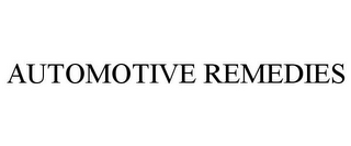 mark for AUTOMOTIVE REMEDIES, trademark #85917273