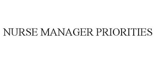 mark for NURSE MANAGER PRIORITIES, trademark #85917411