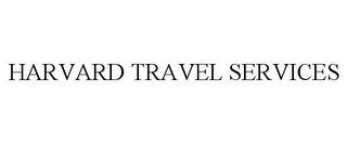 mark for HARVARD TRAVEL SERVICES, trademark #85917656