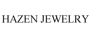 mark for HAZEN JEWELRY, trademark #85917818