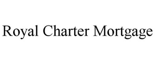 mark for ROYAL CHARTER MORTGAGE, trademark #85918079