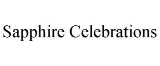 mark for SAPPHIRE CELEBRATIONS, trademark #85918256