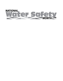 mark for NATIONAL WATER SAFETY MONTH, trademark #85918512