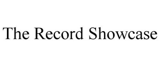 mark for THE RECORD SHOWCASE, trademark #85918853