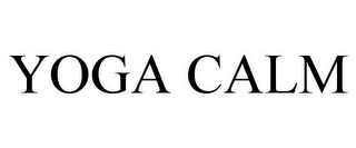 mark for YOGA CALM, trademark #85918896